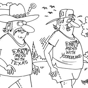 Yooper Michigan Cartoon 035    a Cartoon Image and funny joke for license by Dan Rosandich