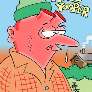 Yooper Michigan Cartoon 037    a Cartoon Image and funny joke for license by Dan Rosandich