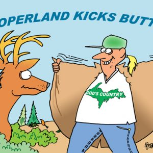Yooper Michigan Cartoon 048    a Cartoon Image and funny joke for license by Dan Rosandich