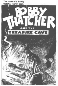bobby thatcher and the treasue cave