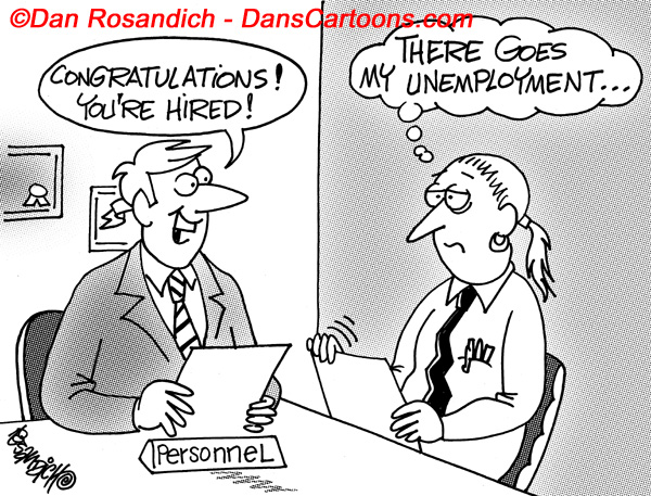 applicant realizes he loses his unemployment benefits