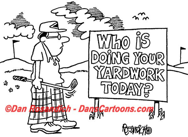 who is doing your yard work today?