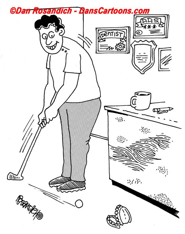 golf practice putt cartoon by dentist