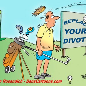 Golf Cartoons About Golfing And Golfers on cartoons of skateboarding, cartoons of art, cartoons of ski, cartoons of boating, cartoons of yoga, cartoons of gambling, cartoons of traveling, cartoons of adventure, cartoons of pool, cartoons of jewelry, cartoons of diving, cartoons of restaurants, cartoons of outdoors, cartoons of wrestling, cartoons of snowmobiling, cartoons of dance, cartoons of drama, cartoons of nature, cartoons of track and field, cartoons of spa,