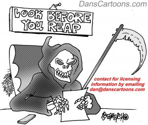 grim reaper sits at his desk as sign on wall reads look before you reap